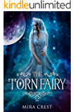 The Torn Fairy: Paranormal Fantasy Romance