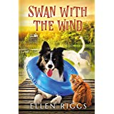 Swan with the Wind (Bought-the-Farm Mystery Book 9)