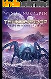 Thunderdrop: A Space Merchants Novella