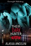 Their Dark Hunter (Masters of Darkness Book 1)