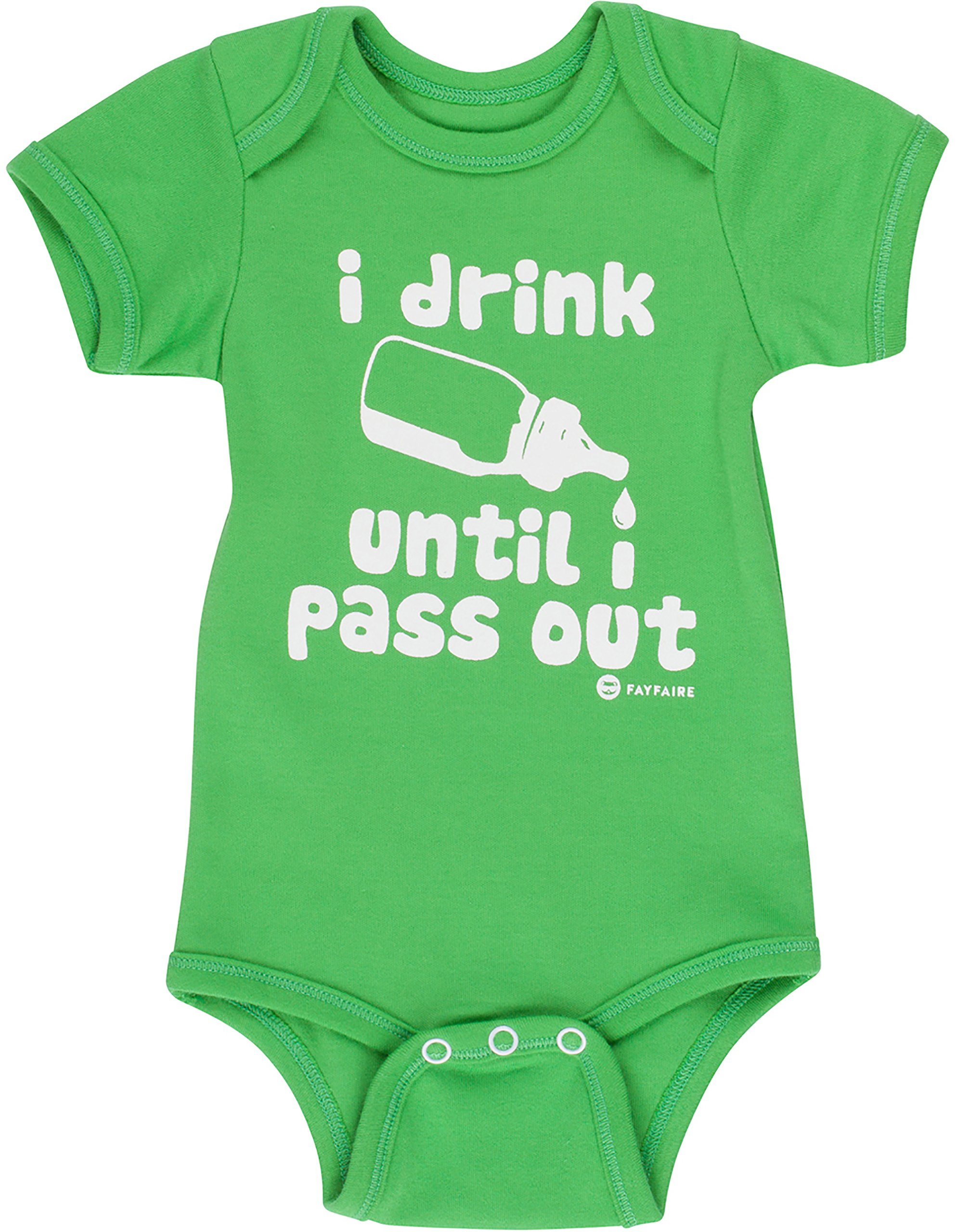Fayfaire Outfit: Boutique Quality Funny I Drink Until I Pass Out NB-6M