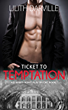 Ticket to Temptation