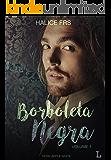 Borboleta Negra - Volume I (Apple White Livro 1) (Portuguese Edition)