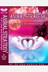Animal Strategy (For Love and Relationships) Kindle Edition