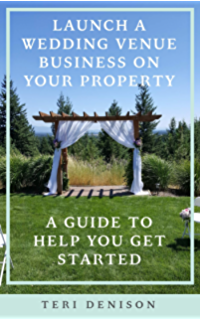 How To Start A Wedding Venue Business | Amazon Com Turn Your Rural Property Into A Wedding Venue Business