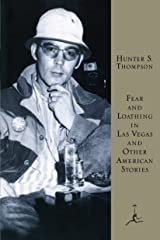 Fear and Loathing in Las Vegas and Other American Stories (Modern Library) Hardcover
