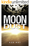 Moon Dust (Alien Disaster Trilogy Book 2)