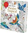 Paraíso Tropical. Uma Aventura de Colorir