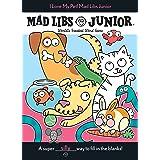 I Love My Pet! Mad Libs Junior
