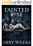 Tainted Rose: Motorcycle Dark Romance 2 (The Darkness Trilogy)