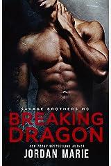 Breaking Dragon: Savage Brothers MC Kindle Edition