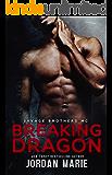 Breaking Dragon: Savage Brothers MC