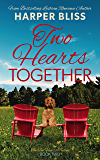 Two Hearts Together (Two Hearts Trilogy Book 2)
