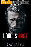 Love is Rage: a Dark Captive Romance (Bloody Romance Book 2)