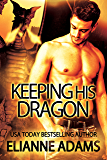 Keeping His Dragon (Dragon Blood Book 6)