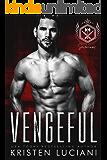 Vengeful: A Dark Mafia Romance (Severinov Bratva Book 3)