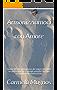 Armonizziamoci con Amore: Guida all'interpretazione dei sogni mediante un diario onirico. Consigli semplici sull'uso corretto della meditazione.