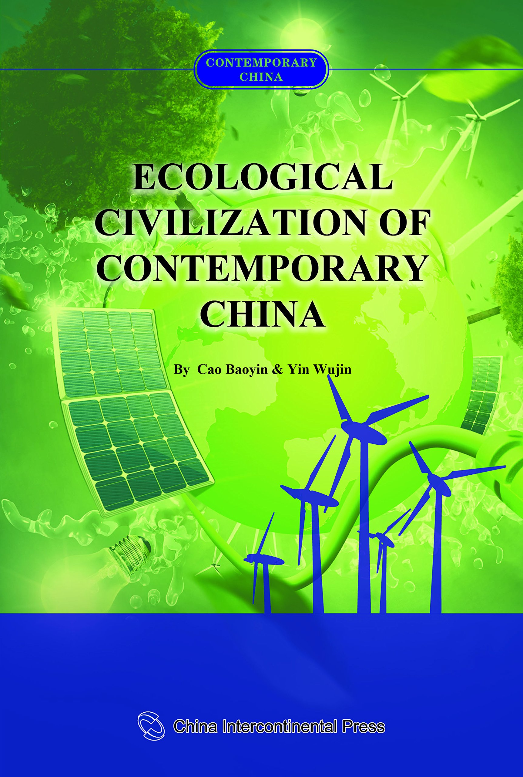 Ecological Civilization of Contemporary China: Cao Baoyin ...