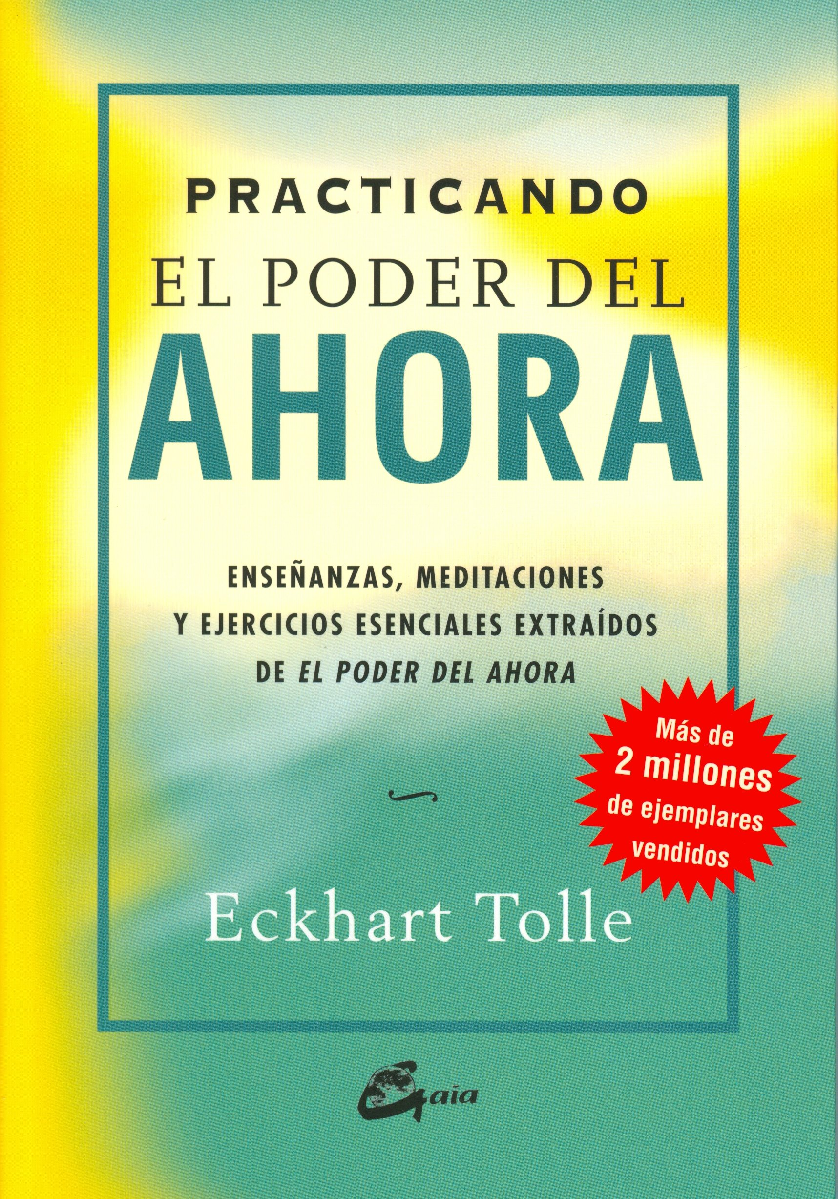 Practicando el poder del ahora: enseñanzas, meditaciones y ejercicios  esenciales extraídos de el pod Perenne: Amazon.es: Eckhart Tolle, Miguel  Iribarren ...