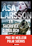 En sacrifice à Moloch (A.M.THRIL.POLAR) (French Edition)
