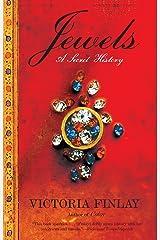 Jewels: A Secret History Paperback