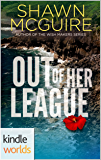 The Lei Crime Series: Out of Her League (Kindle Worlds Novella) (Gemi Kittredge Book 2)