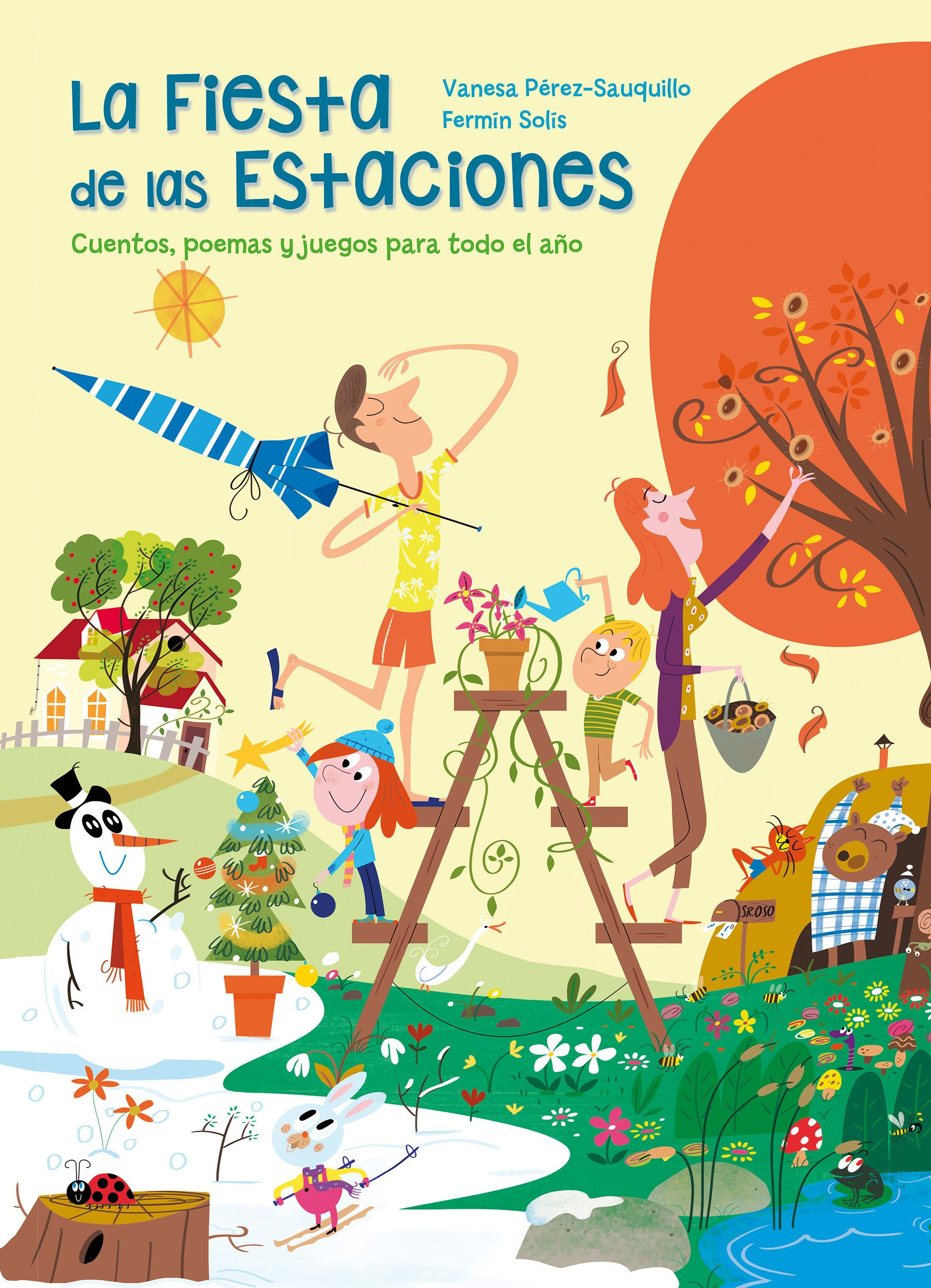 La fiesta de las estaciones / The Party of the Seasons. Stories, poems and games  for all the year (Spanish Edition) pdf epub