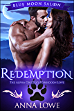 Redemption: The Alpha Grizzly's Forbidden Love (Blue Moon Saloon Book 3)