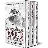 The Supernatural Horror Collection: Three Novel Box Set