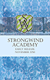 Strongwind Academy: Early Release: November 2250