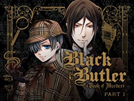 Black Butler: Book of Murder - Part 1