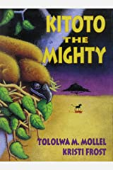 Kitoto the Mighty Hardcover