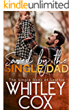 Saved by the Single Dad (The Single Dads of Seattle Book 3)