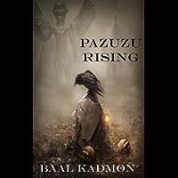 Pazuzu Rising (Mesopotamian Magick Book 2) (English Edition)