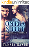 The Omega Shift: MM dystopian paranormal romance (The New World Shifters Book 1)