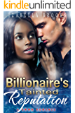 Billionaire's Tainted Reputation (A BWWM Romance)