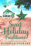 Sweet Holiday Traditions (Indigo Bay Sweet Romance Series)