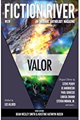 Fiction River: Valor (Fiction River: An Original Anthology Magazine Book 14) Kindle Edition