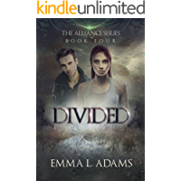 Divided: The Alliance Series Book Four