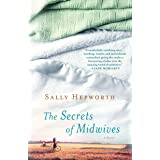The Secrets of Midwives: A Novel
