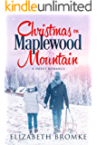 Christmas on Maplewood Mountain: A Sweet Romance (Maplewood Sisters Book 1)