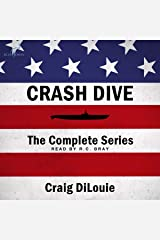 Crash Dive: The Complete Series (Books 1-6) Audible Audiobook