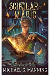 Scholar of Magic (Art of the Adept Book 3) Kindle Edition