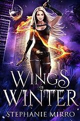 Wings of Winter: A Kickass Urban Fantasy Romance (The Last Phoenix Book 3) Kindle Edition