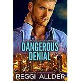 Dangerous Denial (Dangerous Series)