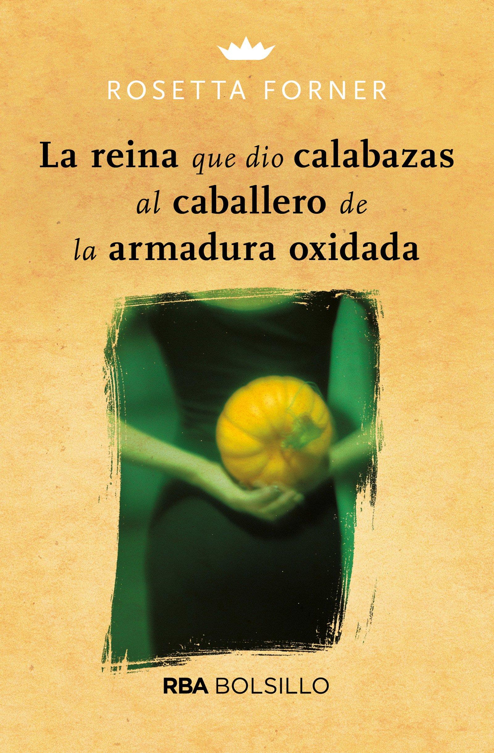 La reina que dio calabazas (bolsillo) (NO FICCION): Amazon.es: ROSETTA FORNER VERAL: Libros