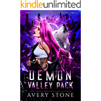 Demon Valley Pack : A Paranormal Shifter Romance (Pretty Little Monster Trilogy Book 1)