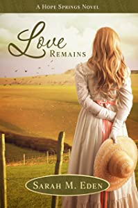 Love Remains (Longing for Home Book 3)