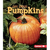 Pumpkins (First Step Nonfiction ― Plant Life Cycles)
