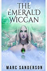 The Emerald Wiccan (The Crystal Wiccans Book 1) Kindle Edition